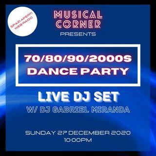 MUSICAL CORNER - Mega Dance Party / Live Dj Set w/Dj Gabriel Miranda