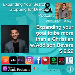 Expanding your goal to be more than a Christian w/Addison Bevere S 2.32