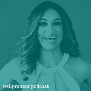 Real Wellpreneur: Nagina Abdullah {s05e05}