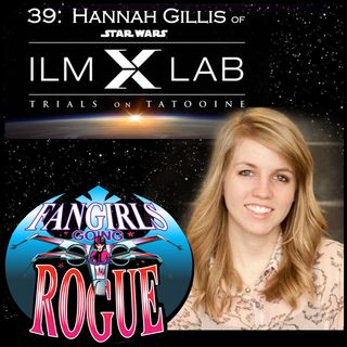 #39: Hannah Gillis of ILMxLab