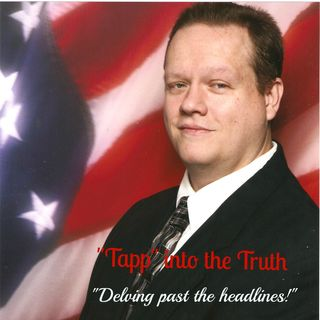Tapp into the Truth Sept 27th 2020