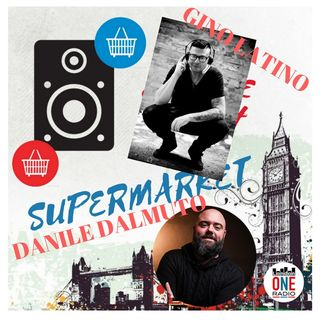 Happy Saturday con Gino Latino Top Ten Italia And MashUp a seguire SUPERMARKET MUSICALE di Daniele Dalmuto....