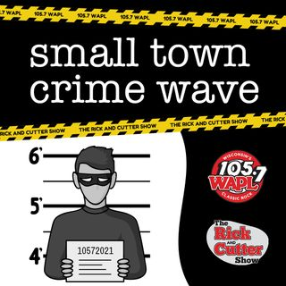 Small Town Crime Wave for September 20, 2021