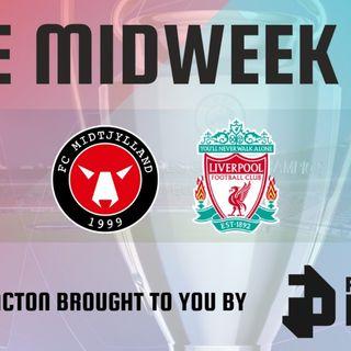 Midtjylland v Liverpool | Match Reaction | Midweek Fix