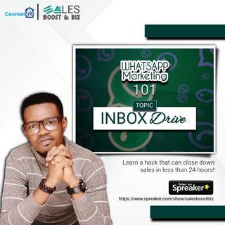WHATSAPP MARKETING 101 - Inbox Drive
