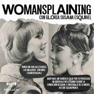 Womansplaining / 070 Podcasts