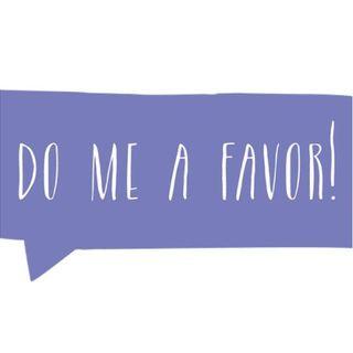 Do Me A Favor - Morning Manna #2912