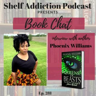 Interview with Author Phoenix Williams | Book Chat