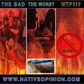 Episode 57 The Bad,The Worst, and WTF!