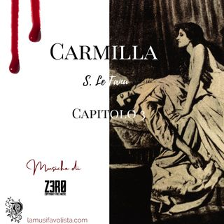 CARMILLA • S. Le Fanu ☆ Capitolo 3 ☆ Audiolibro ☆