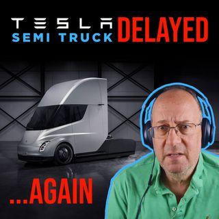 49. Tesla Semi Truck Delayed | Warren Redlich