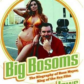 Russ Meyer loved his actresses big. Really big! INTERVIEW