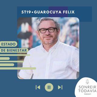 ST 19 • Guarocuya Felix: Estado de Bienestar