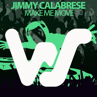 Jimmy Calabrese - Make Me Move