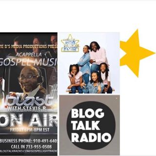 Stevie B's Acappella Gospel Music Blast - (Episode 156)