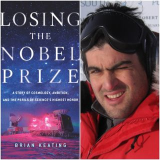 Losing the Nobel Prize: A Conversation with Brian Keating