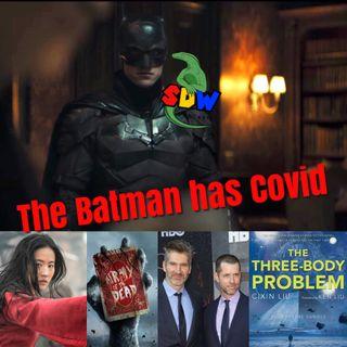 The Batman Has Covid