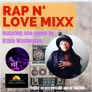 Rap N' Love MIXX featuring Ormia Washington