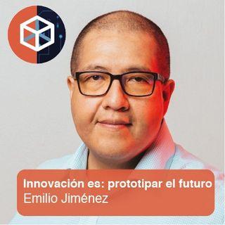 Innovación es: prototipar el futuro