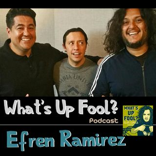 Ep 169 - Efren Ramirez