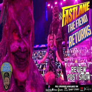 WWE Fastlane 2021 Post Show: The Fiend Returns in Style! Sheamus & McIntyre Deliver! The RCWR Show 3/21/2021