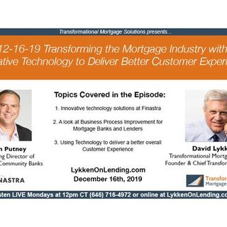 12-16-19 Transforming the Mortgage Industry with Innovative Technology