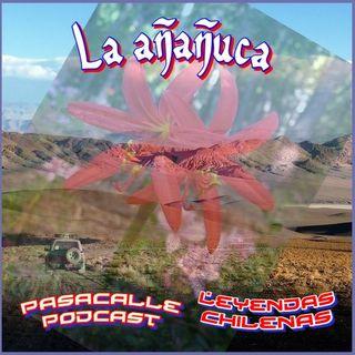 45 - Leyendas Chilenas - La Añañuca