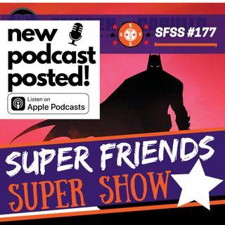 SFSS 177: A Spreadable Jam (Robert Pattinson is Batman; Booster Gold ready for the big screen?; Snyder and Capullo's last Batman comic...