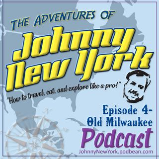Episode 4- Old Milwaukee
