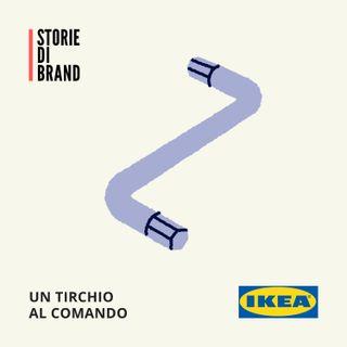 IKEA | Un tirchio al comando