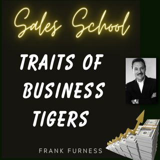 The Traits of Business Tigers