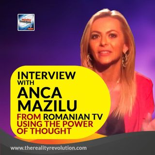 Interview With Anca Mazilu From Romanian TV Using The Power Of Thought