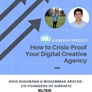 How to Crisis-Proof Your Digital Creative Agency - Dhio & Arsyad Giraffic #YukNgobrol Episode 2