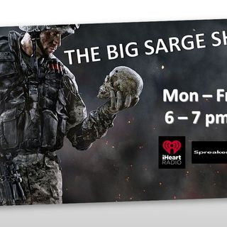 The Big Sarge Show EP 497 (Maj Ret John Ready)