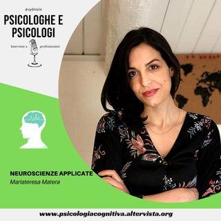 #2 Neuroscienze Applicate: intervista a Maria Teresa Matera