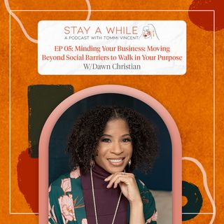 Minding Your Business: Moving Beyond Social Barriers To Walk In Your Purpose