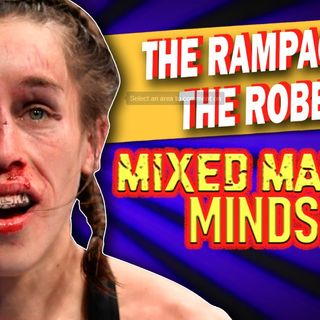Mixed Martial Mindset: UFC 248 The Rampage And The Robbery
