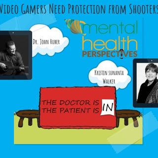 Mental Health Perspectives: Video Gamers Need Protection from Shooters