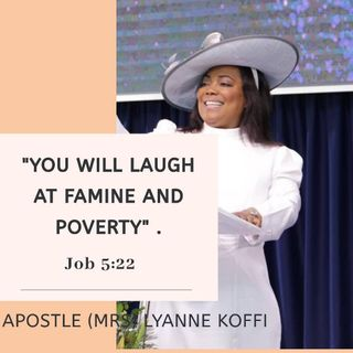 YOU WILL LAUGH AT FAMINE AND POVERTY