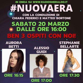 #NUOVAERA con Aurora Betti, Alessio Guidi, Stephanie Bellarte