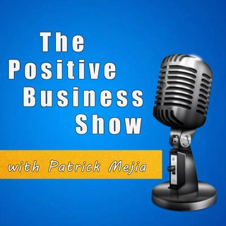 The Positive Business Show
