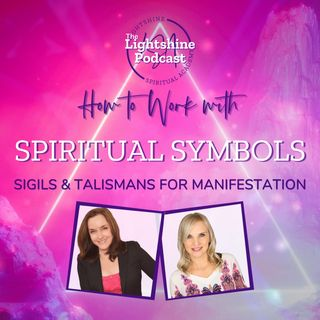 33: How to Work with Symbols Sigils and Talismans for Manifestation