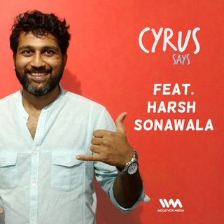 Ep. 175 feat. Harsh Sonawala of India Someday