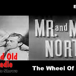 Mr And Mrs North, The Wheel Of Chance Ep. 1 | #oldtimeradio #radio #MrAndMrsNorth