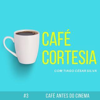#3 - Café antes do cinema com Marcelo Hueb
