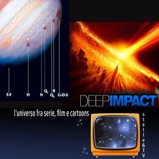 #46 Stelle&TV: La cometa che colpì Giove & Deep Impact