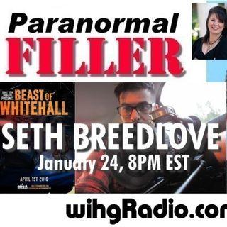 Seth Breedlove On Paranormal Filler