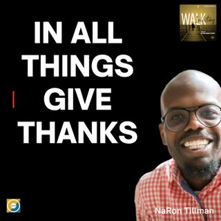 All Things Give Him Thanks - In All Things Give Thanks
