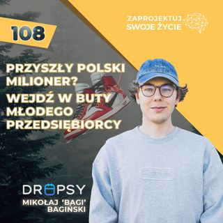 Mikołaj Bagiński-wejdź w buty młodego przedsiębiorcy-Dropsy
