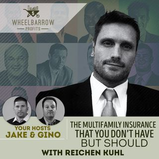 The multifamily insurance that you don't have but should with Reichen Kuhl